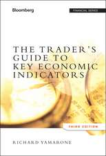 The Trader′s Guide to Key Economic Indicators