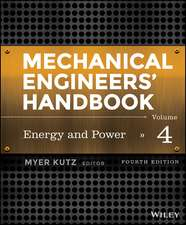 Mechanical Engineers′ Handbook, Volume 4: Energy and Power