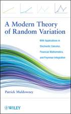 A Modern Theory of Random Variation: With Applications in Stochastic Calculus, Financial Mathematics, and Feynman Integration