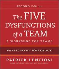The Five Dysfunctions of a Team, Intact Teams Participant Workbook