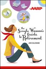 The Single Woman′s Guide to Retirement