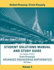 Student Solutions Manual Advanced Engineering Mathematics, Volume 2