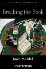 Breaking the Book: Print Humanities in the Digital Age