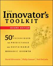 The Innovator′s Toolkit: 50+ Techniques for Predictable and Sustainable Organic Growth