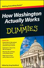 How Washington Actually Works For Dummies