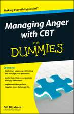 Managing Anger with CBT for Dummies:  Get a Mindful Edge in the Markets