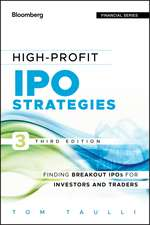 High–Profit IPO Strategies: Finding Breakout IPOs for Investors and Traders