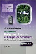 Design and Analysis of Composite Structures: With Applications to Aerospace Structures