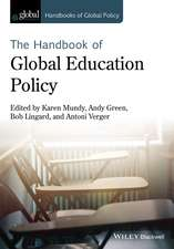 Handbook of Global Education Policy