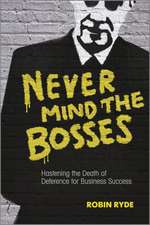 Never Mind the Bosses
