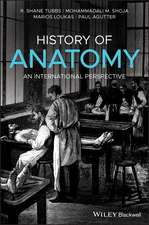 History of Anatomy: An International Perspective