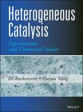 Heterogeneous Catalysis: Experimental and Theoretical Studies