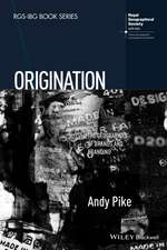Origination: The Geographies of Brands and Branding