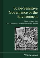 Scale–Sensitive Governance of the Environment
