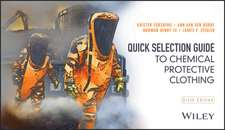 Quick Selection Guide to Chemical Protective Clothing