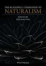 The Blackwell Companion to Naturalism
