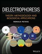 Dielectrophoresis: Theory, Methodology and Biological Applications