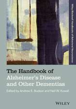The Handbook of Alzheimer′s Disease and Other Dementias