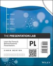 The Presentation Lab: Learn the Formula Behind Powerful Presentations