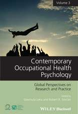 Contemporary Occupational Health Psychology: Global Perspectives on Research and Practice