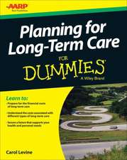 Planning For Long–Term Care For Dummies