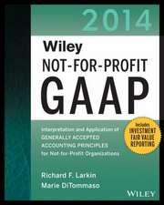 Larkin, R: Wiley Not-for-Profit GAAP 2014