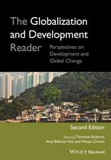 The Globalization and Development Reader: Perspectives on Development and Global Change