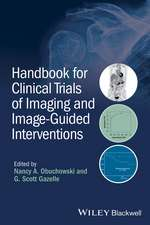 Handbook for Clinical Trials of Imaging and Image-Guided Interventions:  Theory and Practice