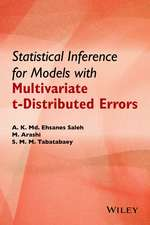 Statistical Inference for Models with Multivariate t–Distributed Errors