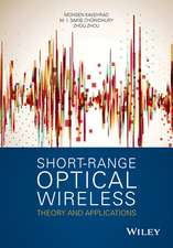 Short–Range Optical Wireless: Theory and Applications
