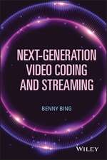 Next–Generation Video Coding and Streaming
