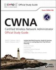 Cwna: Certified Wireless Network Administrator Official Study Guide: Exam CWNA–106