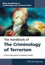 The Handbook of the Criminology of Terrorism