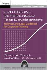 Criterion–referenced Test Development: Technical and Legal Guidelines for Corporate Training