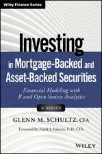 Investing in Mortgage–Backed and Asset–Backed Securities: Financial Modeling with R and Open Source Analytics + Website