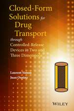 Closed–form Solutions for Drug Transport through Controlled–Release Devices in Two and Three Dimensions