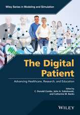 The Digital Patient: Advancing Healthcare, Research, and Education