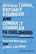 Oppositional Defiant Disorder and Conduct Disorder in Childhood