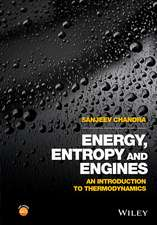 Energy, Entropy and Engines: An Introduction to Thermodynamics