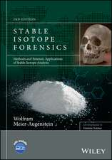 Stable Isotope Forensics: Methods and Forensic Applications of Stable Isotope Analysis