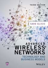 Advanced Wireless Networks: Technology and Business Models