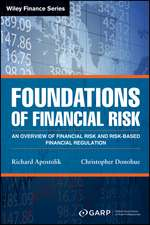 Foundations of Financial Risk: An Overview of Financial Risk and Risk–based Financial Regulation