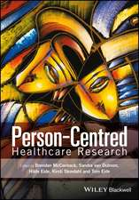Person–Centred Healthcare Research