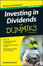 Investing in Dividends for Dummies:  A Practitioner's Guide to Strategic Thinking