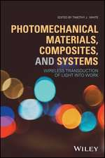 Photomechanical Materials, Composites, and Systems: Wireless Transduction of Light into Work