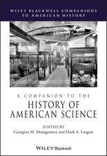 COMPANION TO THE HISTORY OF AMERICAN SCI