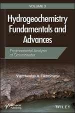 Hydrogeochemistry Fundamentals and Advances