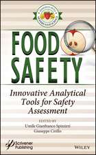 Food Safety: Innovative Analytical Tools for Safety Assessment