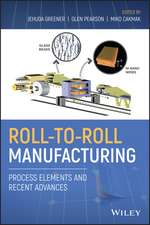 Roll–to–Roll Manufacturing: Process Elements and Recent Advances