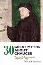 30 Great Myths about Chaucer
